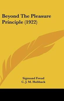Beyond The Pleasure Principle (1922) - Freud, Sigmund