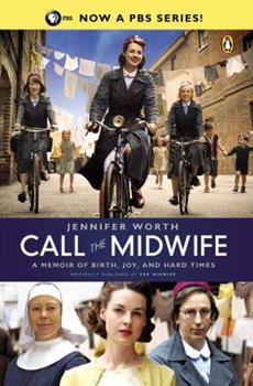 Paperback Call the Midwife: A Memoir of Birth, Joy, and Hard Times Book