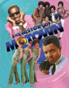 The History of Motown (African American Achievers) 079105814X Book Cover