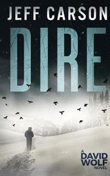 Dire - Book #8 of the David Wolf