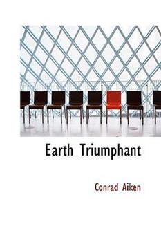 Paperback Earth Triumphant and Other Tales in Verse Book