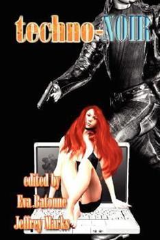 techno-Noir 1554102669 Book Cover