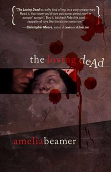 The Loving Dead - Book #1 of the Loving Dead
