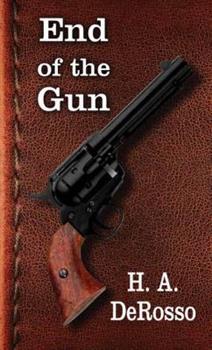 End of the Gun (Gunsmoke Western) 1628999446 Book Cover