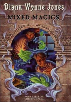 Mixed Magics: Four Tales of Chrestomanci - Book  of the Chrestomanci