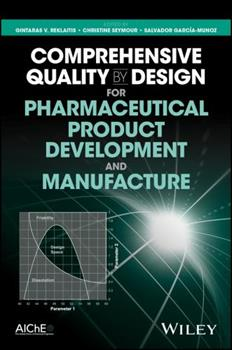 Hardcover Comprehensive Quality by Design for Pharmaceutical Product Development and Manufacture Book