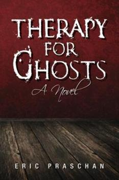 Therapy for Ghosts - Book #1 of the James Women Trilogy