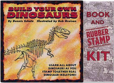 Paperback Build Your Own Dinosaurs : Learn All about Dinosaurs As You Stamp Together Real Dinosaur Skeletons Book