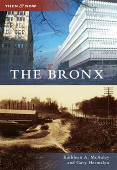 The Bronx - Book  of the  and Now