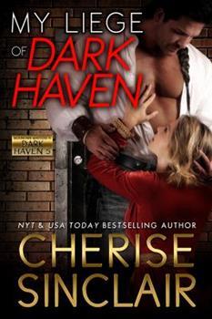 My Liege of Dark Haven - Book #3 of the Mountain Masters & Dark Haven
