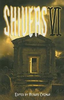 Shivers VI 1587672243 Book Cover