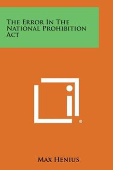 Paperback The Error in the National Prohibition Act Book
