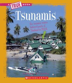 Tsunamis - Book  of the A True Book