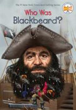Who Was Blackbeard? - Book  of the Who Was/Is...?