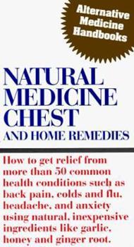 Natural Medicine Chest (Alternative Medicine Handbook) 0963633481 Book Cover