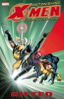 Astonishing X-Men, Volume 1: Gifted - Book  of the X-Men Marvel Deluxe Astonishing 4