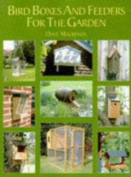 Paperback Bird Boxes And Feeders For The Garden Book