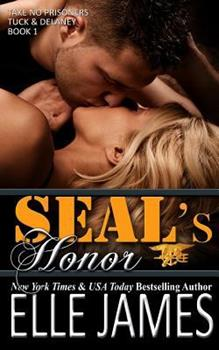 SEAL's Honor - Book #1 of the Take No Prisoners