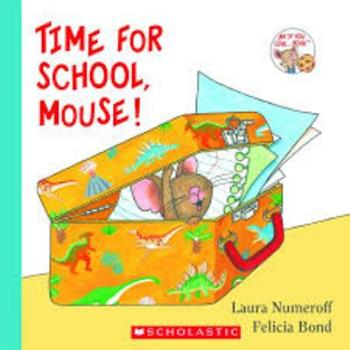 Time for School, Mouse! - Book  of the If You Give...