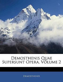 Paperback Demosthenis Quae Supersunt Opera Book