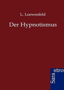 Paperback Der Hypnotismus [German] Book
