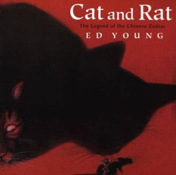Paperback Cat and Rat: The Legend of the Chinese Zodiac Book