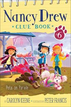 Pets on Parade - Book #6 of the Nancy Drew Clue Book