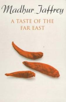 A Taste of the Far East 0517595486 Book Cover