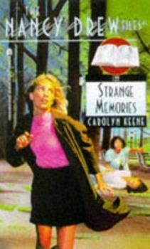 Strange Memories - Book #122 of the Nancy Drew Files