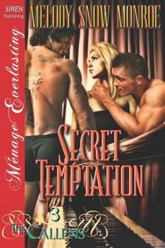 Secret Temptation [The Callens 3] - Book #3 of the Callens