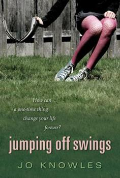 Jumping Off Swings 0763652962 Book Cover