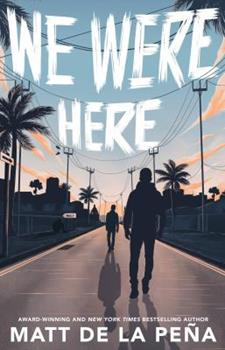 We Were Here 0385736673 Book Cover