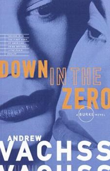 Down In The Zero 0679760660 Book Cover