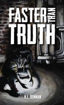 Faster Than Truth 1775351513 Book Cover