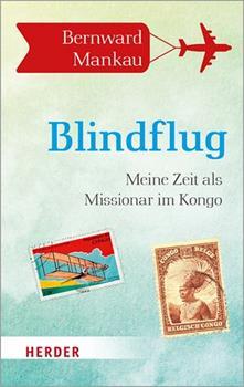 Paperback Blindflug: Meine Zeit ALS Missionar Im Kongo [German] Book