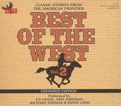 Best of the West, Vol. 2: Classic Stories from the American Frontier
