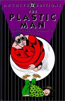The Plastic Man Archives, Vol. 3 - Book  of the DC Archive Editions