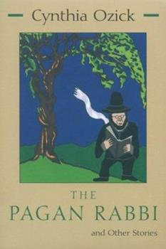 The Pagan Rabbi and Other Stories 0815603517 Book Cover