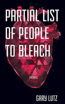 Partial List of People to Bleach 1892061449 Book Cover