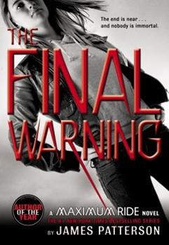 The Final Warning - Book #4 of the Maximum Ride