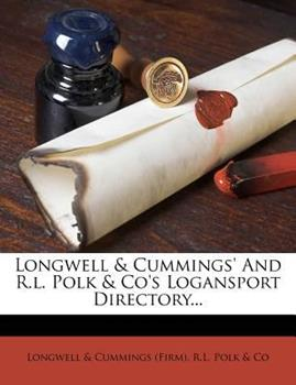 Paperback Longwell and Cummings' and R l Polk and Co's Logansport Directory Book