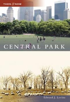 Central Park - Book  of the  and Now