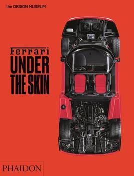Ferrari: Under the Skin 071487518X Book Cover