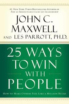 25 Ways to Win with People 0785260943 Book Cover