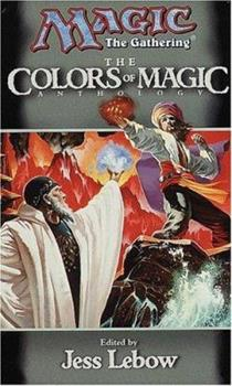 The Colors of Magic - Book #16 of the Magic: The Gathering