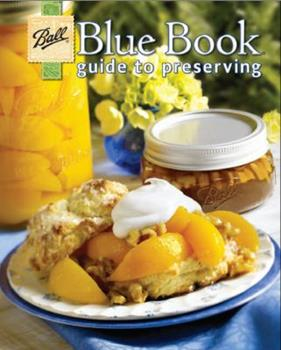 Paperback Ball Blue Book Guide to Preserving Book