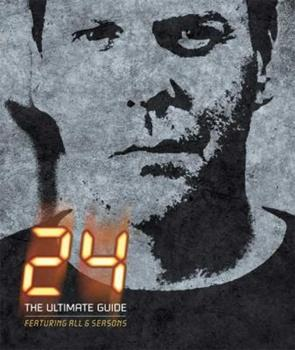 24: The Ultimate Guide 0756632277 Book Cover