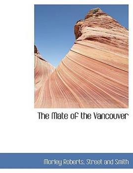 Paperback The Mate of the Vancouver Book