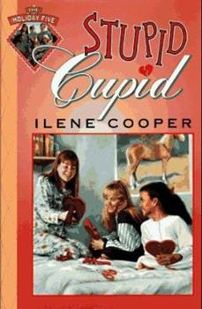 Stupid Cupid - Book #3 of the Holiday Five