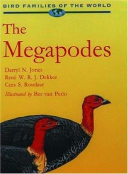 Hardcover The Megapodes: MegaPodiidae (Bird Families of the World, 3) Book